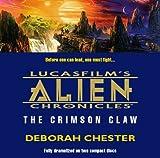 Alien Chronicles, Book 2: The Crimson Claw (Lucasfilm's Alien Chronicles)