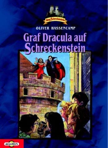 Burg Schreckenstein: Graf Dracula auf Schreckenstein. Bd. 8