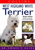 Collins Dog Owner's Guide – West Highland White Terrier (Collins Dog Owner's Guides)