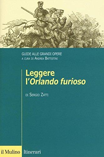 Leggere l'«Orlando furioso». Guide alle grandi opere