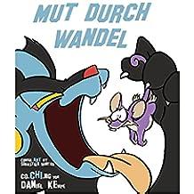 Mut durch Wandel (German Edition)
