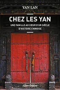 Chez les Yan par Lan Yan