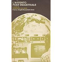 Domenico De Masi: L'avvento post-industriale ed.F.Angeli A31