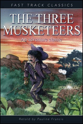 The Three Musketeers (Fast Track Classics) by Pauline Francis (Adapter)  Visit Amazon's Pauline Francis Page search results for this author Pauline Francis (Adapter) (5-Apr-2010) Paperback