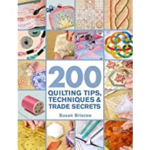 By Susan Briscoe ( Author ) [ 200 Quilting Tips, Techniques & Trade Secrets By Feb-2009 Paperback