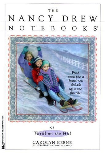 Thrill on the Hill (Nancy Drew Notebooks)