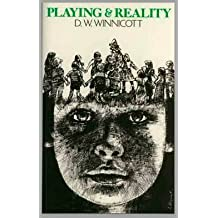 Playing and Reality by Donald Woods Winnicott (1971-12-01)