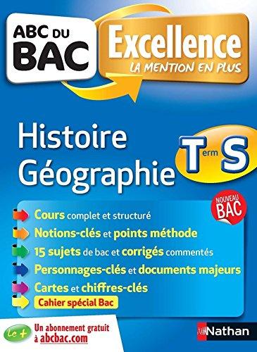 ABC du BAC Excellence Histoire - Géographie Term S
