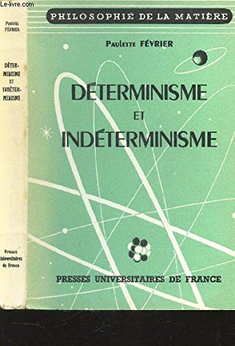 DETERMINISME ET INDETERMINISME / COLLECTION