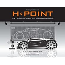 H-Point: The Fundamentals of Car Design & Packaging by Stuart Macey (2009-02-01)