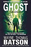 [(Ghost : A John Spector Novel)] [By (author) MR Wayne Thomas Batson ] published on (July, 2013)