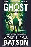 [(Ghost : A John Spector Novel)] [By (author) MR Wayne Thomas Batson ] published on (July, 2013)