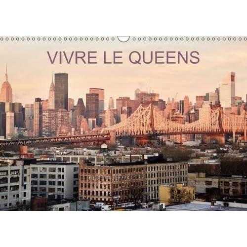 Vivre le Queens : Une balade en 13 images dans les rues et parcs du Queens à New-York. Calendrier mural A3 horizontal