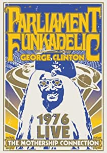 Parliament _ Funkadelic - George Clinton : 1976 Live The Mothership Connection