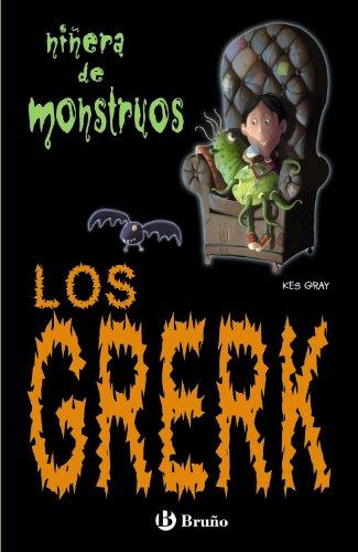 Los Grerk (Castellano - Bruño - Niñera De Monstruos) por Kes Gray