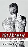 Book cover image for Freakshow: A Twisted Love Story