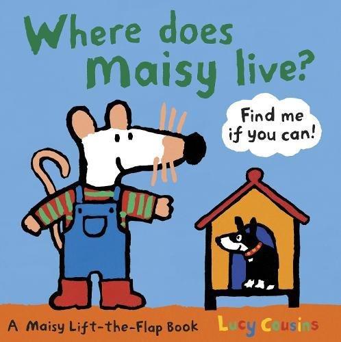 Where Does Maisy Live? por Lucy Cousins