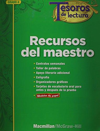 Tesoros de Lectura, a Spanish Reading/Language Arts Program, Grade 4, Teacher Resource Book (Elementary Reading Treasures) por Mcgraw-Hill Education