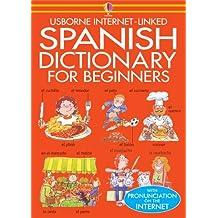 Beginner's Spanish Dictionary (Usborne Beginner's Language Dictionaries)
