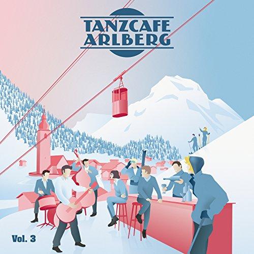 Tanzcafe Arlberg, Vol. 3