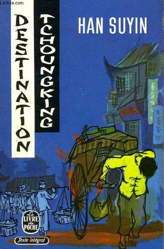 Destination tchoungking