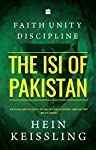 Established in the wake of the Indo-Pakistani War of 1947-48 by British officer Major General Robert Cawthorne, then Deputy Chief of Staff in the Pakistan Army, Pakistan's Inter-Services Intelligence (ISI) for years remained an under-developed and ob...
