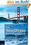 WordPress Praxishandbuch - Profiwisse...