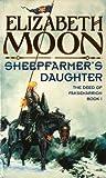 Sheepfarmer's Daughter: Book 1: Deed of Paksenarrion Series