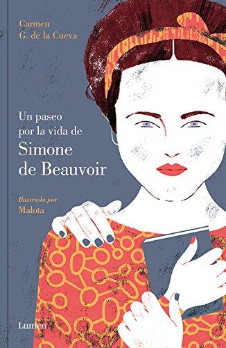 Un paseo por la vida de Simone de Beauvoir (LIBROS ILUSTRADOS) por Carmen G. de la Cueva