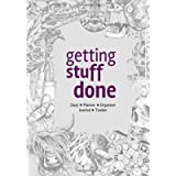 Getting Stuff Done - Diary, Planner, Organiser, Journal and Tracker.: Weekly, Monthly and Yearly Blank Date Planner…