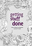 """Getting Stuff Done - Diary, Planner, Organiser, Journal and Tracker.: Weekly, Monthly and Yearly Blank Date Planner / Organiser / Journal with ... pages. Tattoo style illustrations. 7"""" x 10"""""""