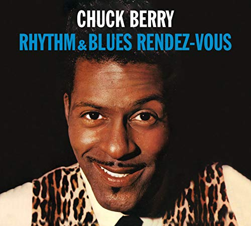 Rhythm & Blues Rendez-Vous+Rockin' at the Hops (Chuck Berry Rock And Roll Music)
