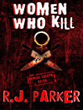 Women Who Kill (English Edition)