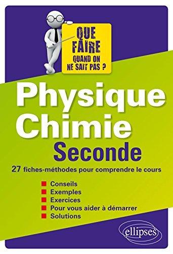 Physique Chimie Seconde 27 Fiches-Méthodes pour Comprendre le Cours by Élodie Glowacz (2016-07-05)
