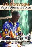 Cote d'Ivoire - Dvdpays d'Afrique de l'Ouest by Rosa Perahim et Jos? Castan