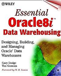 Essential Oracle 8i Data Warehousing