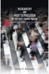 Hierarchy and Free Expression in the Fight Against Racism by Denis Rancourt (2013-01-15) Paperback