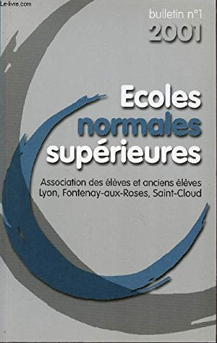 BULLETIN N°1 - 2001 / ECOLES NORMALES SUPERIEURES.