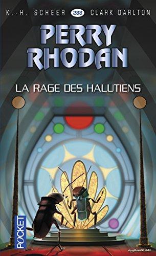 Perry Rhodan n°288 - La rage des Halutiens (French Edition)