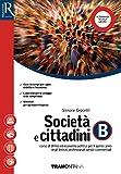 Società e cittadini. (Adozione tipo B). Per il 5° anno delle Scuole superiori. Con ebook. Con espansione online