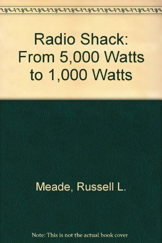 radio-shack-from-5-watts-to-1000-watts-a-programmed-course-to-take-you-from-cb-to-ham-radio