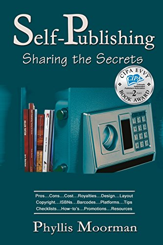 Self-Publishing: Sharing the Secrets