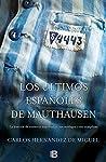 Los últimos españoles de Mauthausen (No ...