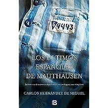 Los últimos españoles de Mauthausen (No ficción)
