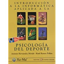 Introducción a la Informática Aplicada a la Psicología del Deporte.