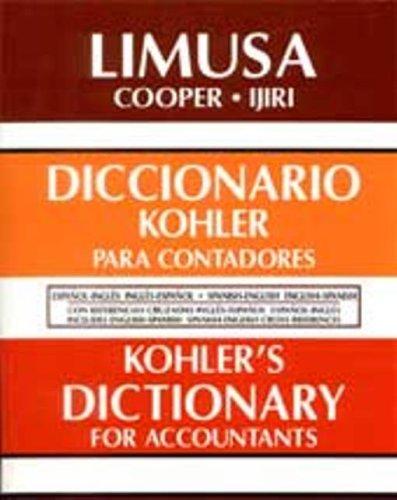 Accounting Dictionary, Spanish to English and English to Spanish: Diccionario para Contadores, Espanol y Ingles y Ingles y Espanol