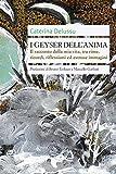 I geyser dell'anima