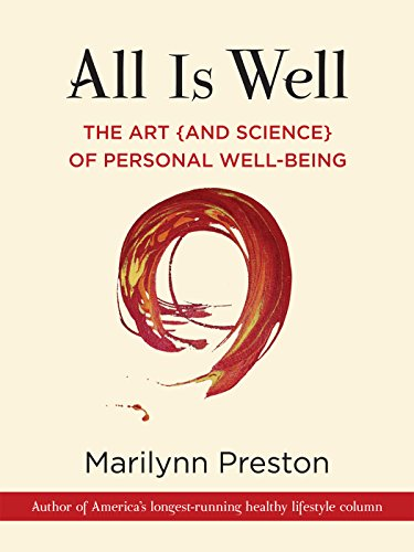 All is Well: The Art (and Science) of Personal Well-Being ...