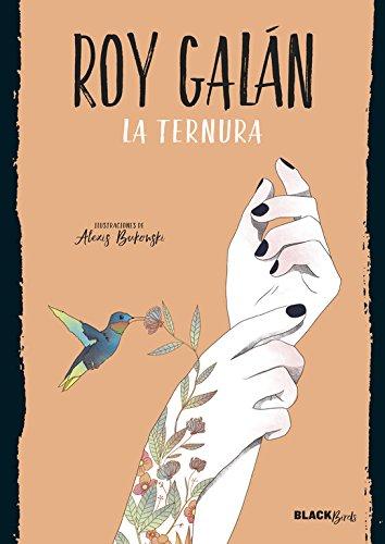 La ternura (Colección #BlackBirds) par Roy Galán