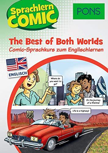 PONS Sprachlern-Comic Englisch - The Best of Both Worlds. Comic-Sprachkurs zum Englischlernen -